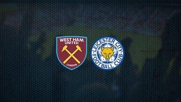 West Ham - Leicester City maçı saat kaçta ve hangi kanalda?