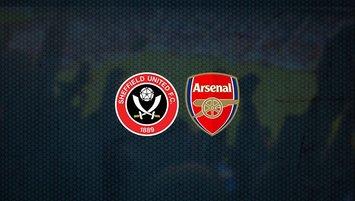 Sheffield United - Arsenal maçı saat kaçta ve hangi kanalda?