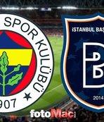 Fenerbahçe - Medipol Başakşehir | CANLI