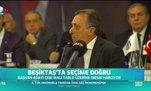 Beşiktaş'ta seçime doğru