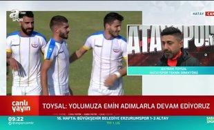 Bayram Toysal: Hatayspor hak ettiği yere gelecek