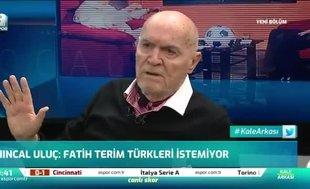 """Hıncal Uluç'tan Fatih Terim'e büyük övgü! """"Bu ülkenin..."""""""
