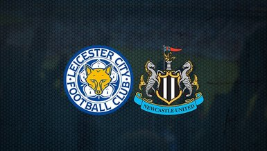 Leicester City-Newcastle United maçı ne zaman, saat kaçta ve hangi kanalda CANLI yayınlanacak? Muhtemel 11'lerde kimler var?