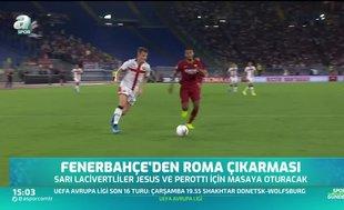 Fenerbahçe'den Roma çıkarması!