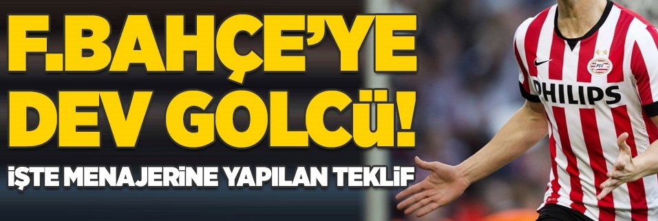 Fenerbahçe'ye dev golcü! İşte menajerine yapılan teklif