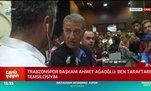 Ahmet Ağaoğlu: Ben taraftarın temsilcisiyim