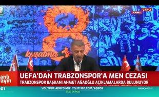 Ahmet Ağaoğlu'ndan UEFA'nın kararına ilişkin açıklama: CAS'tan geri dönecektir.