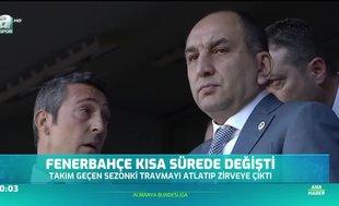 Fenerbahçe kısa sürede değişti