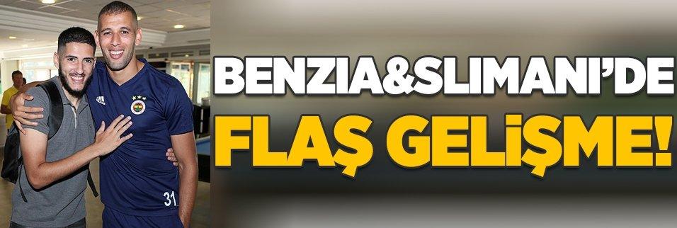 Slimani ve Benzia'da flaş gelişme!
