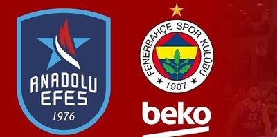 Anadolu Efes Fenerbahçe Beko maçı ne zaman saat kaçta hangi kanalda? CANLI yayın bilgileri...