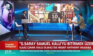 Ilgaz Çınar: Galatasaray Samuel Kalu'yu bitirmek üzere