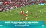 Milliler Moldova deplasmanında