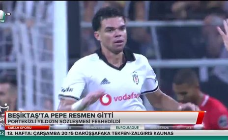 Beşiktaş'ta Pepe resmen gitti