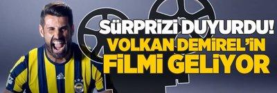 Sürprizi açıkladı! Volkan Demirel'in filmi geliyor...