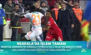 Beşiktaş'ta N'Sakala'da işlem tamam