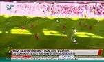 Yeni sezon öncesi ligin gol raporu