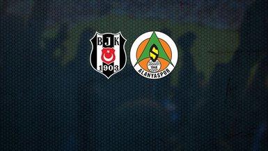 Beşiktaş - Alanyaspor | CANLI
