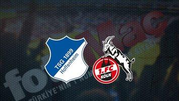 Hoffenheim - Köln maçı saat kaçta ve hangi kanalda?