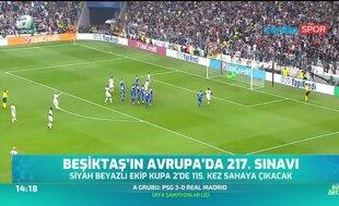 Beşiktaş'ın Avrupa'da 217. sınavı