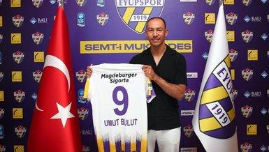 Son dakika transfer haberi: Umut Bulut Eyüspor'la anlaştı