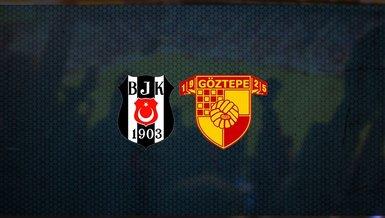 Beşiktaş - Göztepe maçı ne zaman, saat kaçta ve hangi kanalda canlı yayınlanacak? | Süper Lig