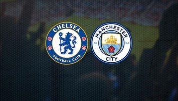 Chelsea - Manchester City | CANLI