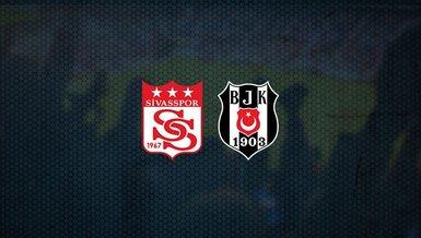 Sivasspor - Beşiktaş maçı ne zaman, saat kaçta ve hangi kanalda canlı yayınlanacak? | Süper Lig