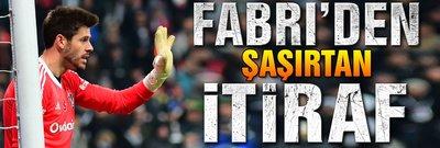 Fabri'den şaşırtan itiraf