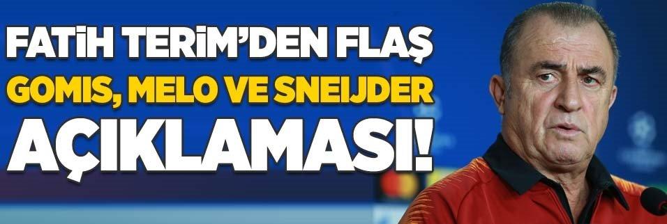 Fatih Terim'den flaş Gomis, Melo ve Sneijder açıklaması!