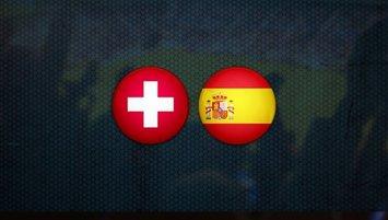 İsviçre - İspanya | CANLI