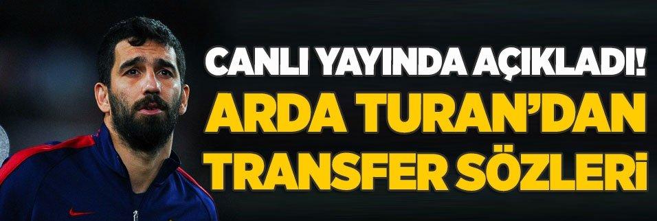 Arda Turan'dan transfer açıklaması!