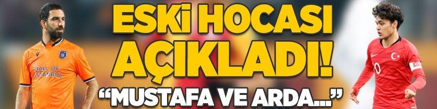 """Eski hocası açıkladı! """"Mustafa Kapı ve Arda Turan..."""""""