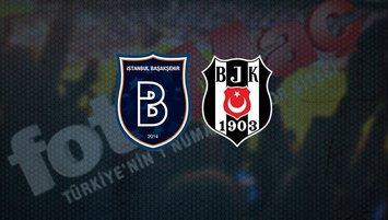 Başakşehir - Beşiktaş | CANLI