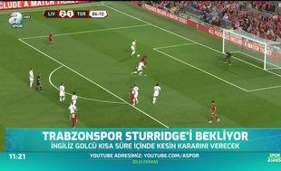 Trabzonspor'da Sturridge heyecanı