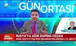 Rusya'ya ağır doping cezası