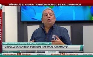 Erman Toroğlu: Trabzonspor'da bu akşam çok sahte oynayan oyuncu vardı