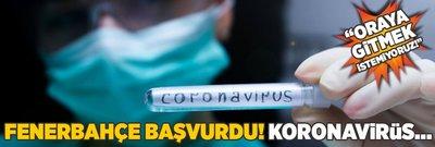 Fenerbahçe başvurdu! Koronavirüs...