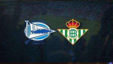 Deportivo Alaves - Real Betis maçı ne zaman? Saat kaçta? Hangi kanalda canlı yayınlanacak?