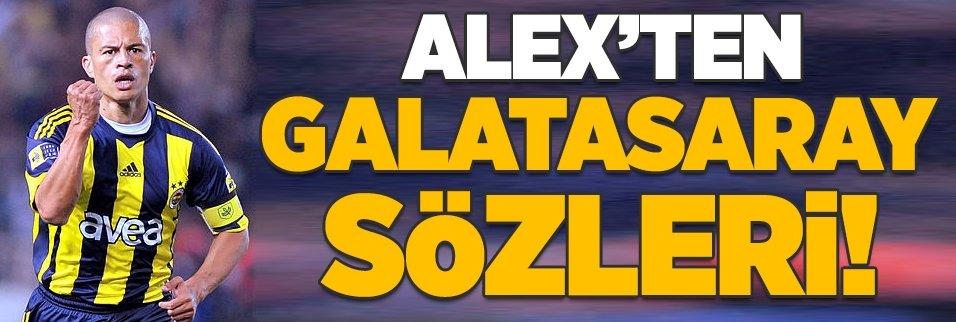 Alex De Souza'dan Galatasaray sözleri!