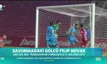 Savunmadaki golcü Filip Novak