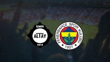 Altay - Fenerbahçe maçı saat kaçta ve hangi kanalda?