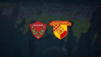 Hatayspor - Göztepe maçı ne zaman, saat kaçta ve hangi kanalda canlı yayınlanacak?   Süper Lig