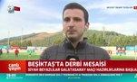 BeşiktaşGalatasaray derbisinin hazırlıklarına başladı