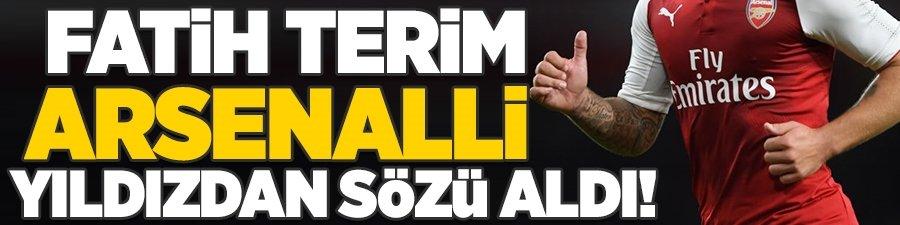 Fatih Terim Arsenalli yıldızdan sözü aldı!