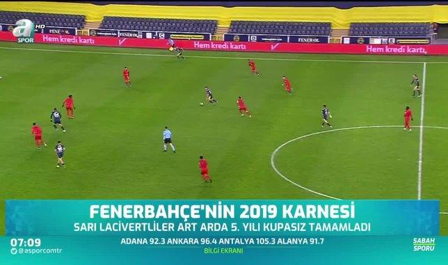 Fenerbahçe'nin 2019 karnesi