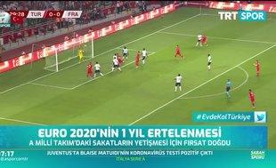 EURO 2020'nin 1 yıl ertelenmesi sakat oyuncuları sevindirdi
