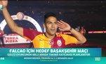 Falcao için hedef Başakşehir maçı