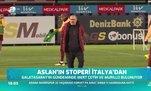 Aslan'ın stoperi İtalya'dan