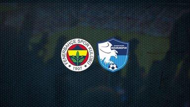 Son dakika Fenerbahçe haberleri: Fenerbahçe - BB Erzurumspor maçı ne zaman, saat kaçta ve hangi kanalda canlı yayınlanacak? | Süper Lig