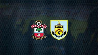 Southampton - Burnley maçı ne zaman, saat kaçta ve hangi kanalda canlı yayınlanacak? | İngiltere Premier Lig